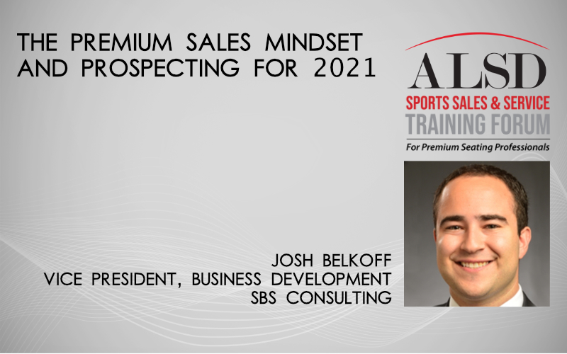 Prospecting and the Premium Sales Mindset for 2021