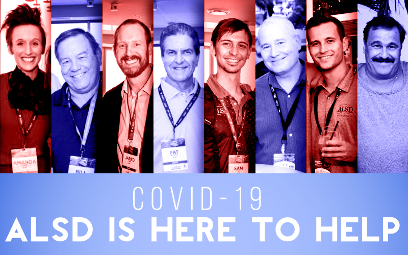 Not Another COVID-19 Message: The ALSD is Here to Help